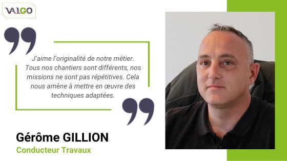 Citation de Gérôme GILLON qui témoigne de l'originalité de son métier.