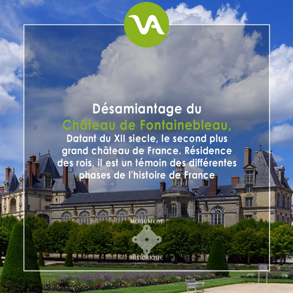 VALGO désamiante le château de Fontainebleau