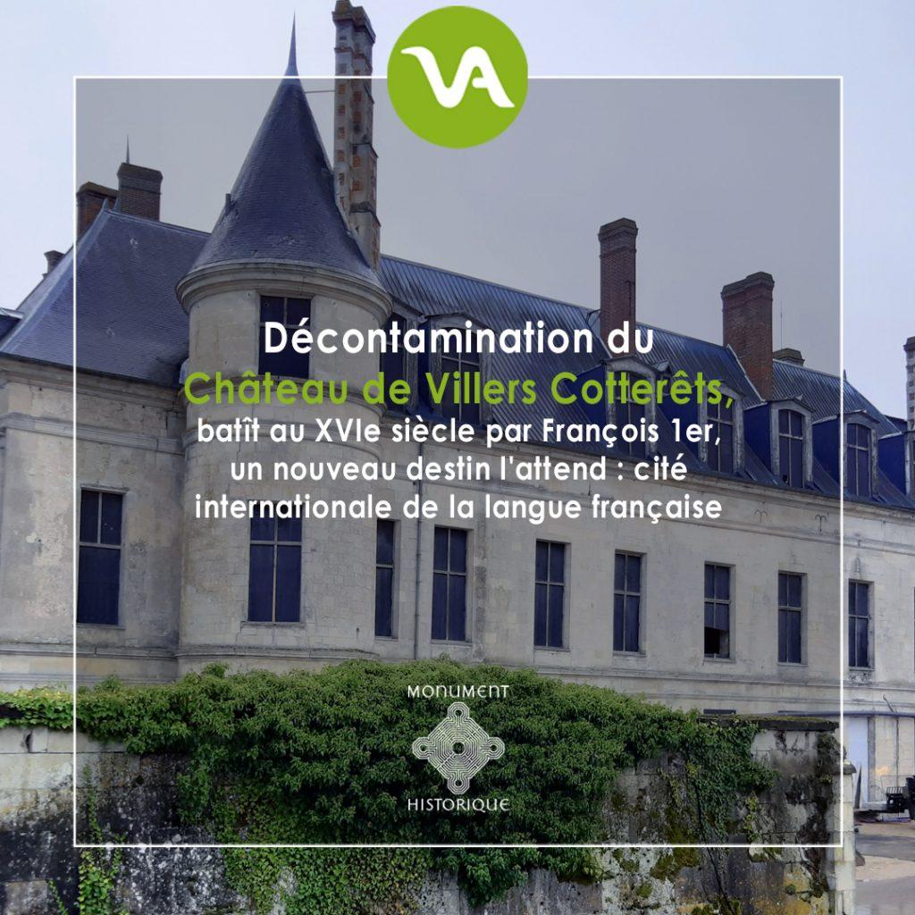 VALGO expert en décontamination de monuments historiques, désamiante le château de Villers Cotterets